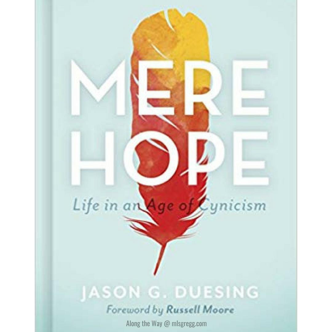 Mere Hope